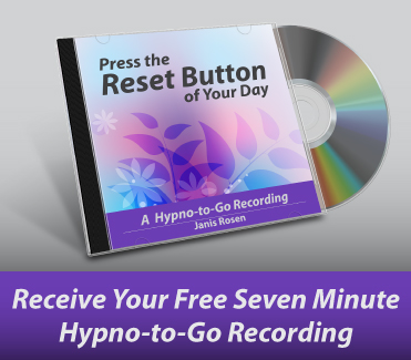 Press the Reset Button of Your Day Receive A Free Seven Minute Hypno-to-Go Recording